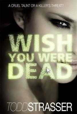 Wish You Were Dead - Strasser, Todd
