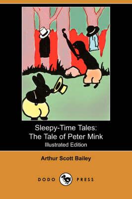 The Tale of Peter Mink - Bailey, Arthur Scott