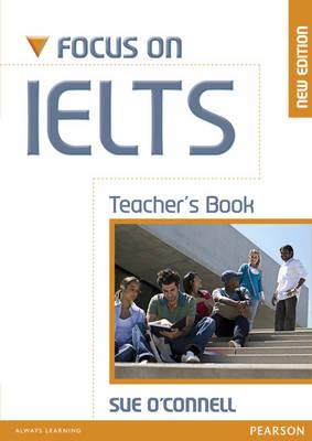 Focus on IELTS Teacher's Book - O'Connell, Sue