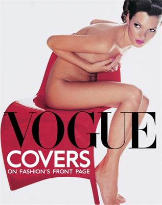 Vogue Covers: On Fashion's Front Page - Derrick, Robin (Editor), and Muir, Robin (Editor)