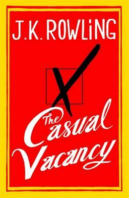 The Casual Vacancy - Rowling, J. K.