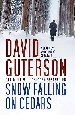 Snow Falling on Cedars - Guterson, David