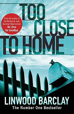 Too Close to Home - Barclay, Linwood