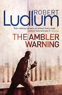 The Ambler Warning - Ludlum, Robert