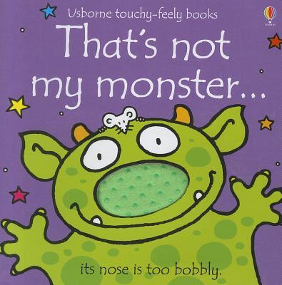 That's Not My Monster... - Watt, Fiona