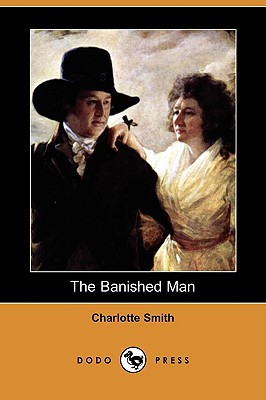 The Banished Man (Dodo Press) - Smith, Charlotte