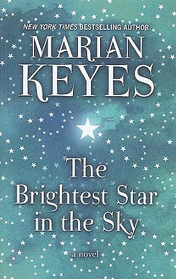 The Brightest Star in the Sky - Keyes, Marian