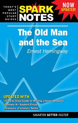 """The """"Old Man and the Sea"""" - Hemingway, Ernest, and SparkNotes (Editor)"""