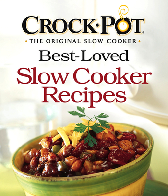 Best-Loved Slow Cooker Recipes - Publications International (Creator)