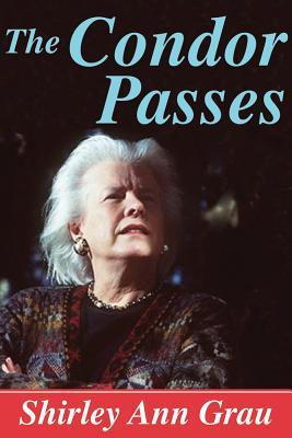 The Condor Passes - Grau, Shirley Ann
