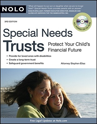 Special Needs Trusts: Protect Your Child's Financial Future - Elias, Stephen, Attorney