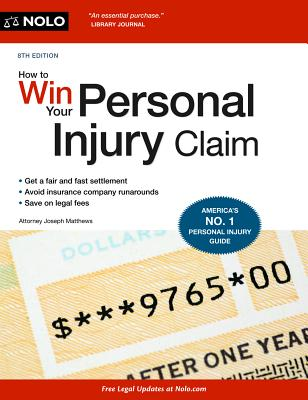 How to Win Your Personal Injury Claim - Matthews, Joseph, Attorney