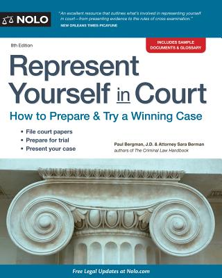 Represent Yourself in Court: How to Prepare & Try a Winning Case - Bergman, Paul, Jd, and Berman, Sara J
