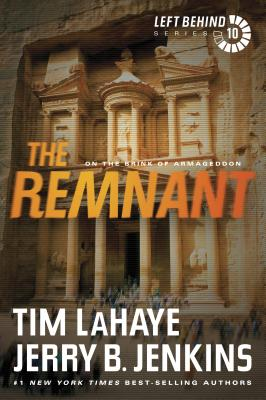 The Remnant: On the Brink of Armageddon - LaHaye, Tim, Dr., and Jenkins, Jerry B