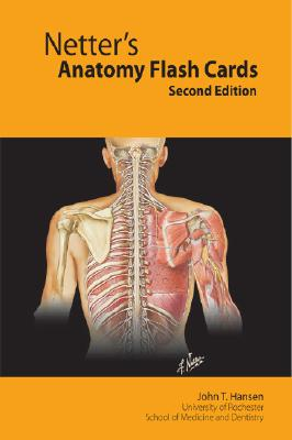Netter's Anatomy Flash Cards: With Student Consult Online Access - Hansen, John T