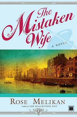 The Mistaken Wife - Melikan, Rose