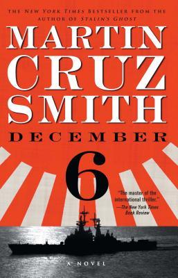 December 6 - Smith, Martin Cruz
