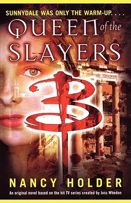 Queen of the Slayers - Holder, Nancy