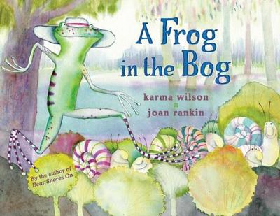 A Frog in the Bog - Wilson, Karma