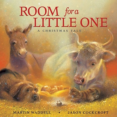 Room for a Little One: A Christmas Tale - Waddell, Martin