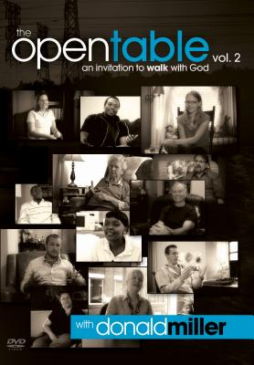 The Open Table: An Invitation to Walk With God - Donald Miller