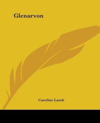 Glenarvon - Lamb, Caroline