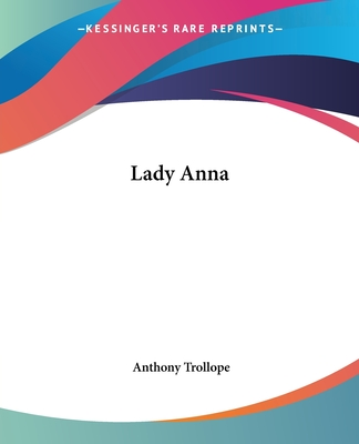 Lady Anna - Trollope, Anthony