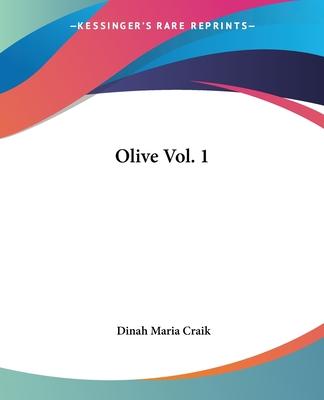 Olive Vol. 1 - Craik, Dinah Maria Mulock