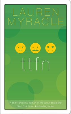 Ttfn - Myracle, Lauren