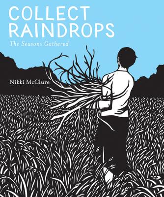 Collect Raindrops: The Seasons Gathered -