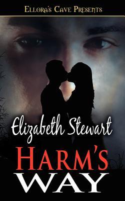 Harm's Way - Stewart, Elizabeth