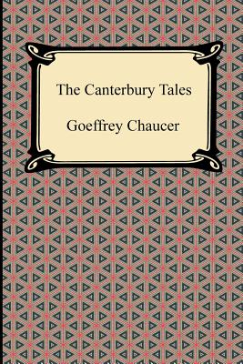 The Canterbury Tales - Chaucer, Geoffrey, and Purves, D Laing (Editor)