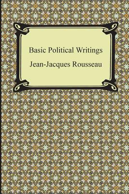 Basic Political Writings - Rousseau, Jean Jacques, and Cole, G D H (Translated by)