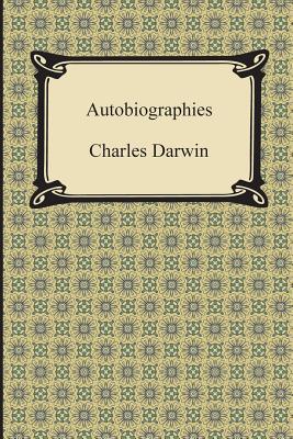 Autobiographies - Darwin, Charles, Professor