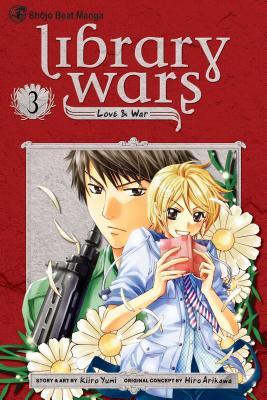 Library Wars: Love & War, Volume 3 - Arikawa, Hiro