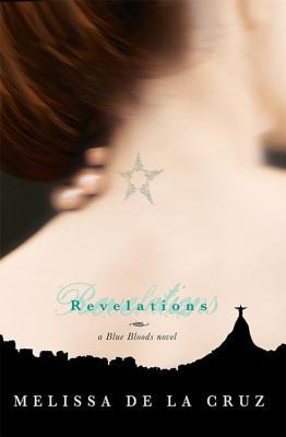 Revelations - de La Cruz, Melissa, and De, Melissa