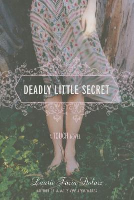 Deadly Little Secret - Stolarz, Laurie Faria