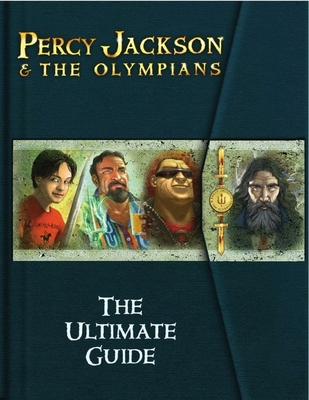 Percy Jackson & the Olympians: The Ultimate Guide - Riordan, Rick (Creator)