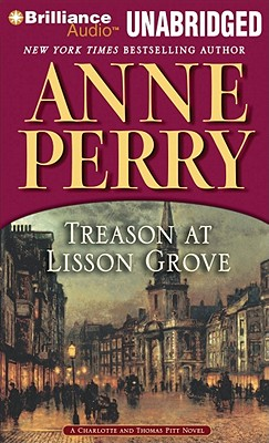 Treason at Lisson Grove - Perry, Anne, and Page, Michael (Performed by)