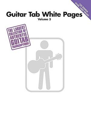 Guitar Tab White Pages Volume 3 - Hal Leonard Publishing Corporation (Creator)