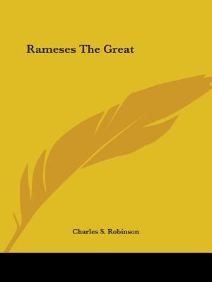 Rameses the Great - Robinson, Charles S