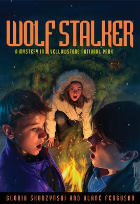 Wolf Stalker: A Mystery in Yellowstone National Park - Skurzynski, Gloria, and Ferguson, Alane