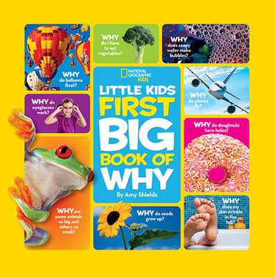 National Geographic Little Kids First Big Book of Why - Shields, Amy