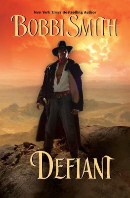 Defiant - Smith, Bobbi