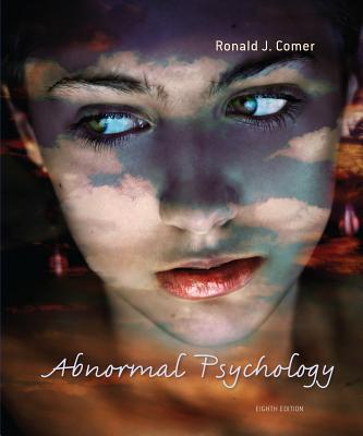 Abnormal Psychology - Comer, Ronald J, PH.D.
