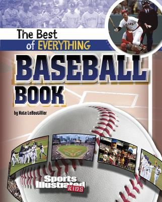 The Best of Everything Baseball Book - LeBoutillier, Nate