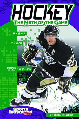 Hockey: The Math of the Game - Frederick, Shane