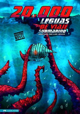 20,000 Leguas de Viaje Submarino - Verne, Julio, and Bowen, Carl (Adapted by), and Fuentes, Benny