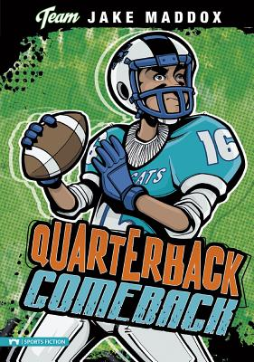Quarterback Comeback - Maddox, Jake, and Stevens, Eric (Text by)