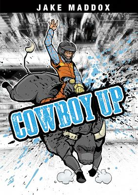 Cowboy Up - Maddox, Jake, and Welvaert, Scott (Text by)